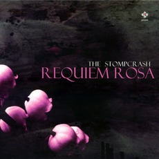 Requiem Rosa mp3 Album by The Stompcrash