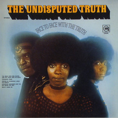 Face to Face With the Truth (Remastered) mp3 Album by The Undisputed Truth