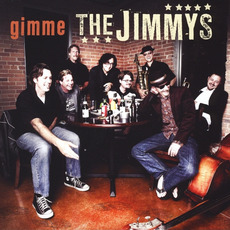 Gimme The Jimmys mp3 Album by The Jimmys