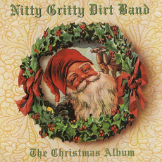 The Christmas Album mp3 Album by The Nitty Gritty Dirt Band