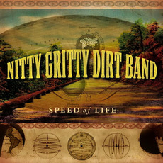 Speed of Life mp3 Album by The Nitty Gritty Dirt Band