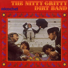 Ricochet mp3 Album by The Nitty Gritty Dirt Band