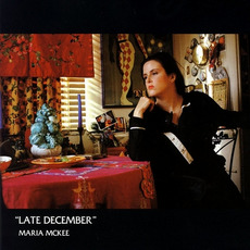 Late December mp3 Album by Maria McKee