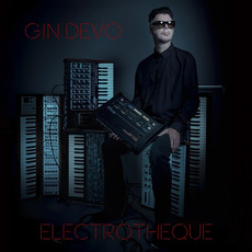 Electrotheque mp3 Album by Gin Devo
