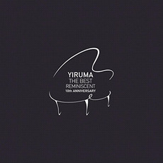 The Best - Reminiscent 10th Anniversary mp3 Artist Compilation by Yiruma