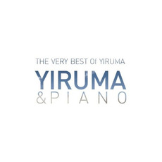 The Very Best of Yiruma: Yiruma & Piano mp3 Artist Compilation by Yiruma