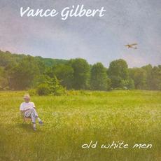 Old White Men mp3 Artist Compilation by Vance Gilbert