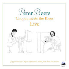 Chopin Meets the Blues Live mp3 Live by Peter Beets