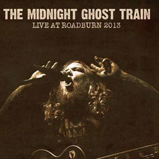 Live at Roadburn 2013 mp3 Live by The Midnight Ghost Train