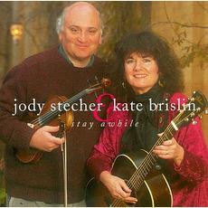Stay Awhile mp3 Album by Jody Stecher & Kate Brislin