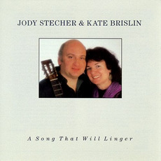 A Song That Will Linger (Re-Issue) mp3 Album by Jody Stecher & Kate Brislin