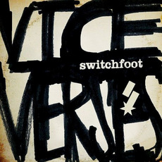 Vice Verses (Deluxe Edition) mp3 Album by Switchfoot