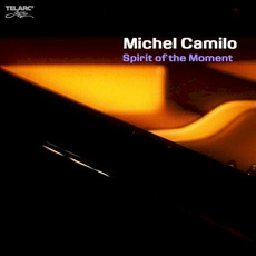 Spirit of the Moment mp3 Album by Michel Camilo