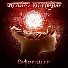 Deliverance mp3 Album by Infected Authoritah