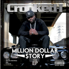 Million Dollar $tory EP mp3 Album by Crooked I