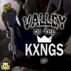 Valley of the KXNGS mp3 Album by KXNG Crooked