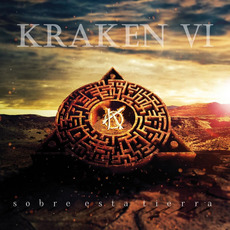 Kraken VI: Sobre Esta Tierra mp3 Album by Kraken