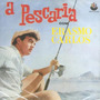 A Pescaria (Re-Issue)