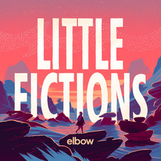 Little Fictions mp3 Album by Elbow