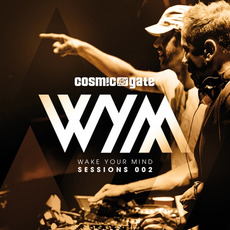 Cosmic Gate presents: Wake Your Mind Sessions 002 mp3 Compilation by Various Artists