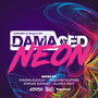Jordan Suckley presents: Damaged Neon