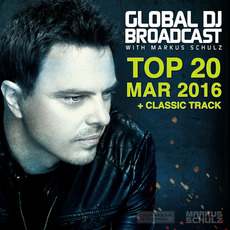 Global DJ Broadcast: Top 20 - March 2016 mp3 Compilation by Various Artists