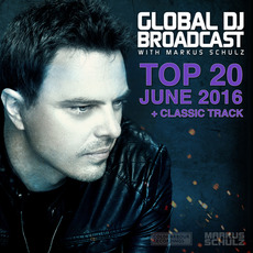 Global DJ Broadcast: Top 20 - June 2016 mp3 Compilation by Various Artists