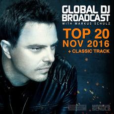 Global DJ Broadcast: Top 20 - November 2016 by Various Artists