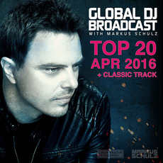Global DJ Broadcast: Top 20 - April 2016 mp3 Compilation by Various Artists