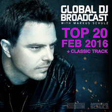 Global DJ Broadcast: Top 20 - February 2016 mp3 Compilation by Various Artists