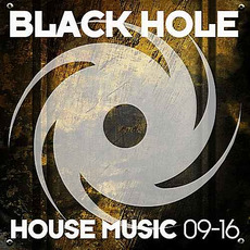 Black Hole House Music 09-16 mp3 Compilation by Various Artists