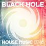 Black Hole House Music 07-16