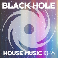 Black Hole House Music 10-16 mp3 Compilation by Various Artists