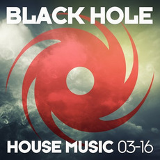 Black Hole House Music 03-16 by Various Artists