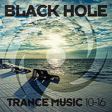 Black Hole Trance Music 10-16 by Various Artists