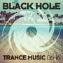 Black Hole Trance Music 06-16