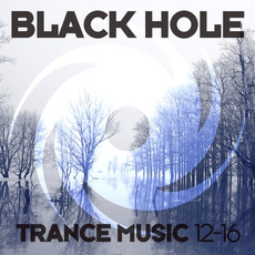 Black Hole Trance Music 12-16 by Various Artists