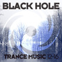 Black Hole Trance Music 12-16