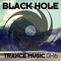 Black Hole Trance Music 01-16
