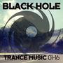 Black Hole Trance Music 01-16