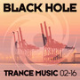 Black Hole Trance Music 02-16