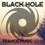 Black Hole Trance Music 03-16