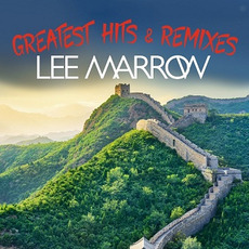 Greatest Hits & Remixes mp3 Artist Compilation by Lee Marrow