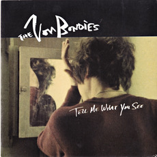 Tell Me What You See mp3 Single by The Von Bondies