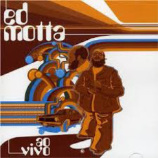 Ao Vivo mp3 Live by Ed Motta
