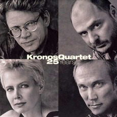 Kronos Quartet: 25 Years mp3 Compilation by Various Artists