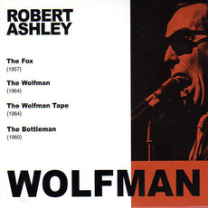 Wolfman (Remastered) mp3 Artist Compilation by Robert Ashley