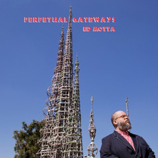 Perpetual Gateways mp3 Album by Ed Motta