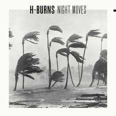 Night Moves mp3 Album by H-Burns