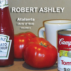 Atalanta (Acts Of God), Volume II mp3 Album by Robert Ashley